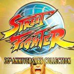 Capcom: Νέα επετειακή έκδοση Street Fighter 30th Anniversary Collection!